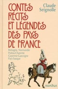 Claude Seignolle - Contes, récits et légendes des pays de France - Tome 1 : Bretagne, Normandie, Poitou-Charente, Guyenne-Gascogne, Pays Basque.