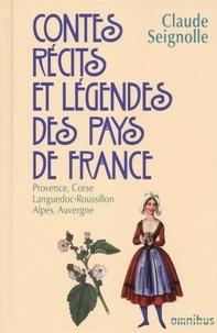 Claude Seignolle - Contes, récits et légendes des pays de France - Tome 3, Provence, Corse, Languedoc, Roussillon, Alpes, Auvergne.