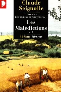 Claude Seignolle - Intégrale des romans et nouvelles Volume 2 : Les malédictions. - Tome 2.
