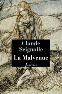Claude Seignolle - La Malvenue.