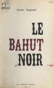 Claude Seignolle - Le bahut noir.