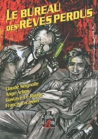Claude Seignolle et Ange Arbos - Le bureau des rêves perdus.