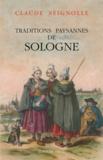Claude Seignolle - Traditions paysannes de Sologne.