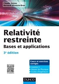 Claude Semay et Bernard Silvestre-Brac - Relativité restreinte - 3e éd.