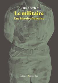 Claude Serfati - Le militaire.