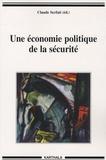 Claude Serfati - Une économie politique de la sécurité.