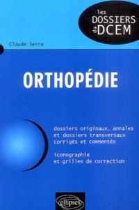 Claude Serra - Orthopédie.