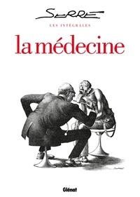 Claude Serre - La médecine.