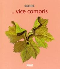 Claude Serre - Vice compris.