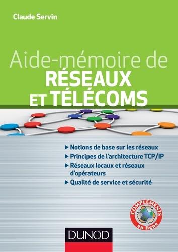 Aide-mémoire - Réseaux et télécoms - 2e éd.