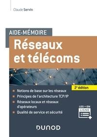 Claude Servin - Aide-mémoire - Réseaux et télécoms - 2e éd..
