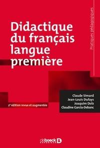 Claude Simard et Jean-Louis Dufays - Didactique du français langue première.