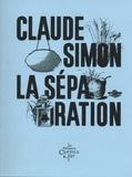 Claude Simon - La séparation.