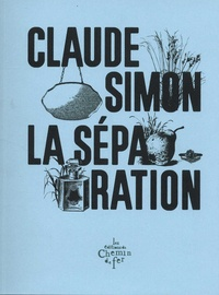 Claude Simon - La séparation.
