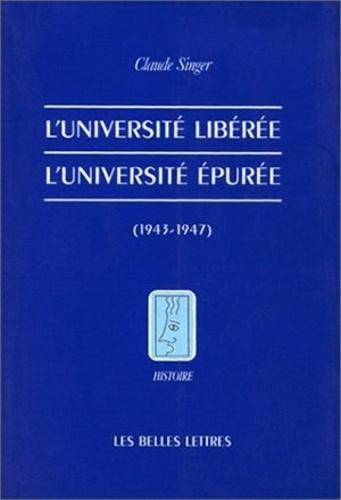 Claude Singer - L'université libérée, l'université épurée, 1943-1947.