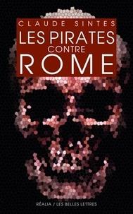 Claude Sintes - Les pirates contre Rome.