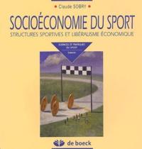 Socioéconomie du sport - Structures sportives et libéralisme économique.pdf