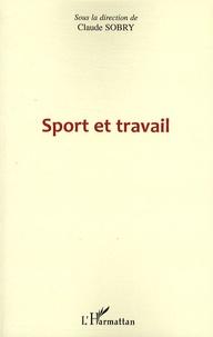 Claude Sobry - Sport et travail.