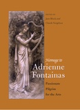 Claude Sorgeloos et Jane Block - Homage to Adrienne Fontainas - Passionate Pilgrim for the Arts.