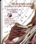 Claude Spicher et Nadège Buchet - Atlas des territoires cutanés pour le diagnostic des douleurs neuropathiques.