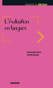 Claude Springer et Emmanuelle Huver - L'évaluation en langues.