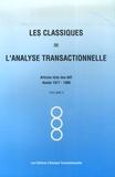 Claude Steiner et Stanley Woollams - Les Classiques de l'analyse transactionnelle - Tome 2, Années 1977-1980.