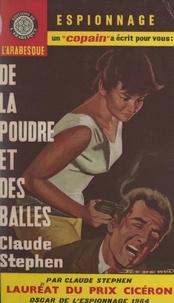 Claude Stephen et Éric Dornes - De la poudre et des balles....