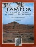 Claude Stresser-Péan et Guy Stresser-Péan - Tamtok, sitio arqueológico huasteco. Volumen I - Tamtok, sitio arqueológico huasteco.