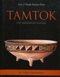 Claude Stresser-Péan et Guy Stresser-Péan - Tamtok, sitio arqueológico huasteco. Volumen II - Su vida cotidiana.