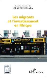 Claude Sumata - Les migrants et l'investissement en Afrique.