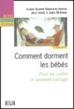 Claude-Suzanne Didierjean-Jouveau et Jacky Israël - Comment dorment les bébés - Pour ou contre le sommeil partagé.