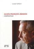 Claude Tappolet - Julien-François Zbinden - Compositeur.