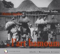 Claude Tardits - L'histoire singulière de l'art Bamoum - Cameroun.