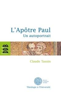 Claude Tassin - L'Apôtre Paul - Un autoportrait.