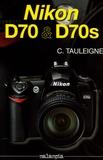 Claude Tauleigne - Nikon D70 & D70s.
