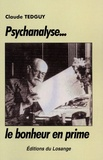 Claude Tedguy - Psychanalyse... le bonheur en prime.