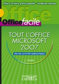 Claude Terrier - Office facile Microsoft 2007.