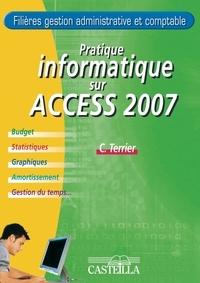 Pratique informatique sur Microsoft Access 2007 - Filières gestion administrative et comptable.pdf
