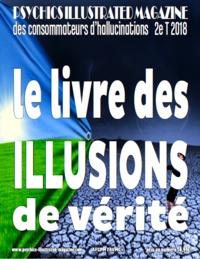 Claude Thébault - activité mentale illustrée 2e trimestre 2018 - le livre des illusions de vérité.
