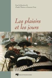 Claude Therrien et Suzanne Foisy - Les plaisirs et les jours.
