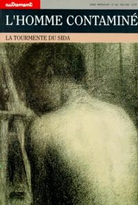 L'HOMME CONTAMINE.- La tourmente du SIDA - Claude Thiaudière |