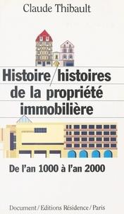 Claude Thibault - Histoire-histoires de la propriété immobilière - De l'an 1000 à l'an 2000, document.