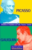 Claude Thibault - Picasso Gauguin - Citations et maximes sur l'art, l'oeuvre, l'artiste.