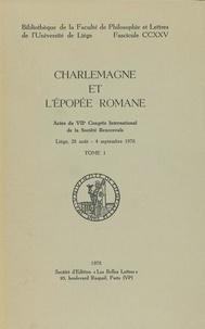 Télécharger le livre de copie électronique Charlemagne et l'épopée romane. Tome I 9791036516450 (Litterature Francaise)