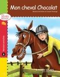Claude Thivierge et Béatrice M. Richet - Mon cheval Chocolat.