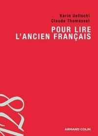 Claude Thomasset - Pour lire l'ancien français.