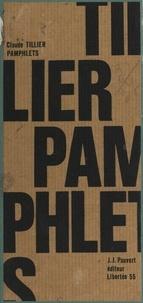 Claude Tillier et Jean Guillon - Pamphlets - Présentation, choix de textes, notes et index par Jean Guillon.