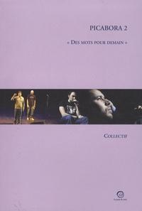 """Claude Tillier et Isabel Asunsolo - Picabora 2 - """"Des mots pour demain""""."""