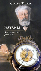 Claude Tillier - Satania - Ame perdue chez Jules Verne.