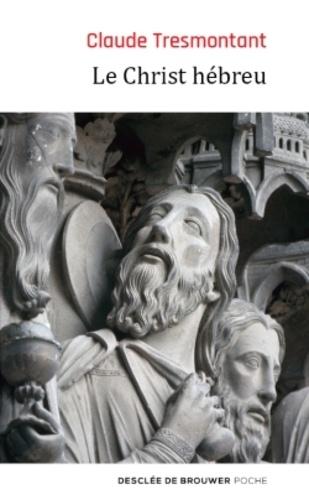 Le Christ hébreu. La langue et l'âge des Evangiles